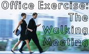 Office Exercise: Try a Walking Meeting!