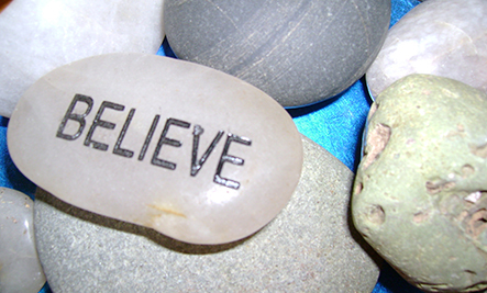 Why You Need To Believe