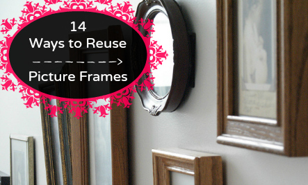 14 Surprising Uses for Old Picture Frames