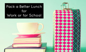 5 Resources for Packing a Better Lunch
