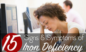 15 Common Causes and Symptoms of Iron Deficiency