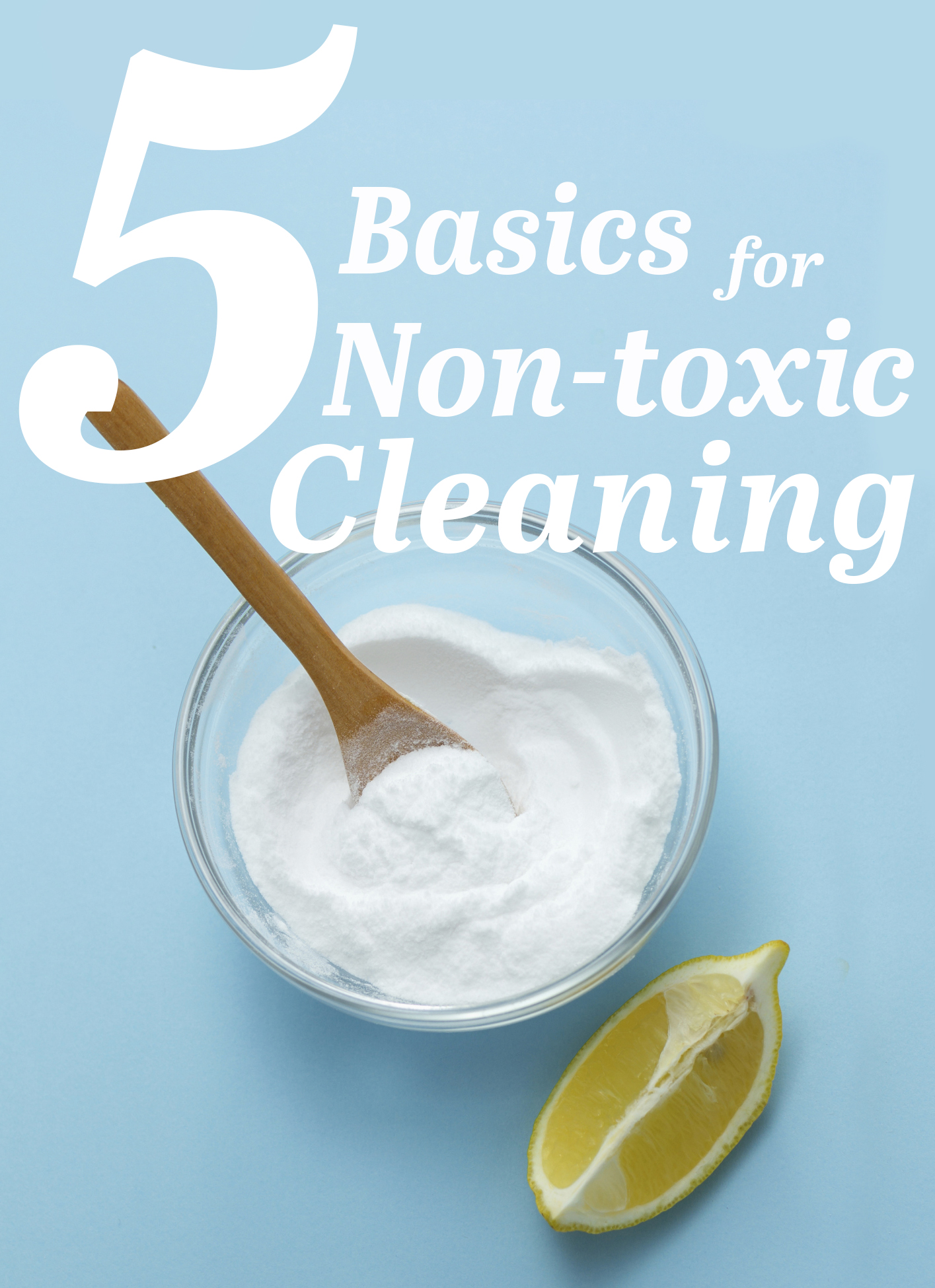 5 basics for non toxic cleaning