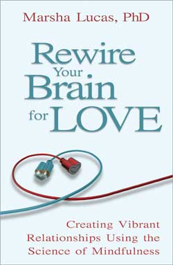 Rewire Your Brain for Love – marsha lucas - book cover