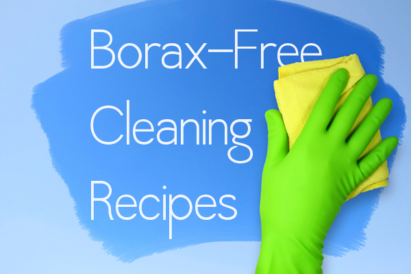 Borax-Free Cleaning Recipes