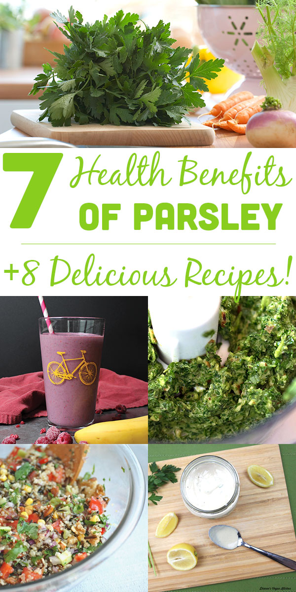 7 Health Benefits of Parsley and Delicious Recipes
