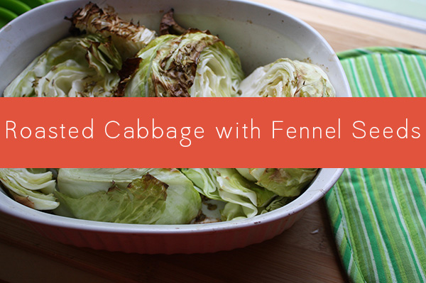 vegan recipes roasted cabbage with fennel