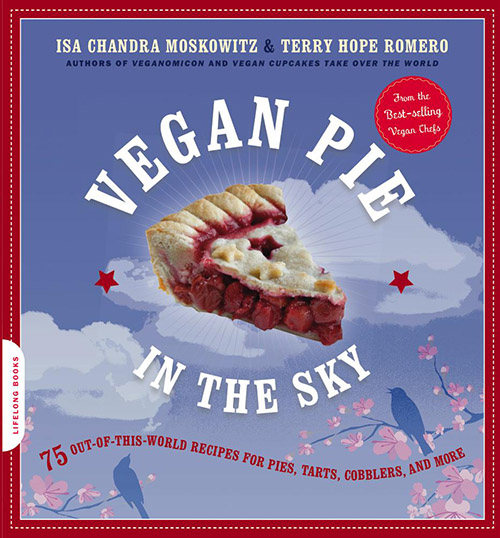 Vegan Cookbooks Vegan Pie in the Sky
