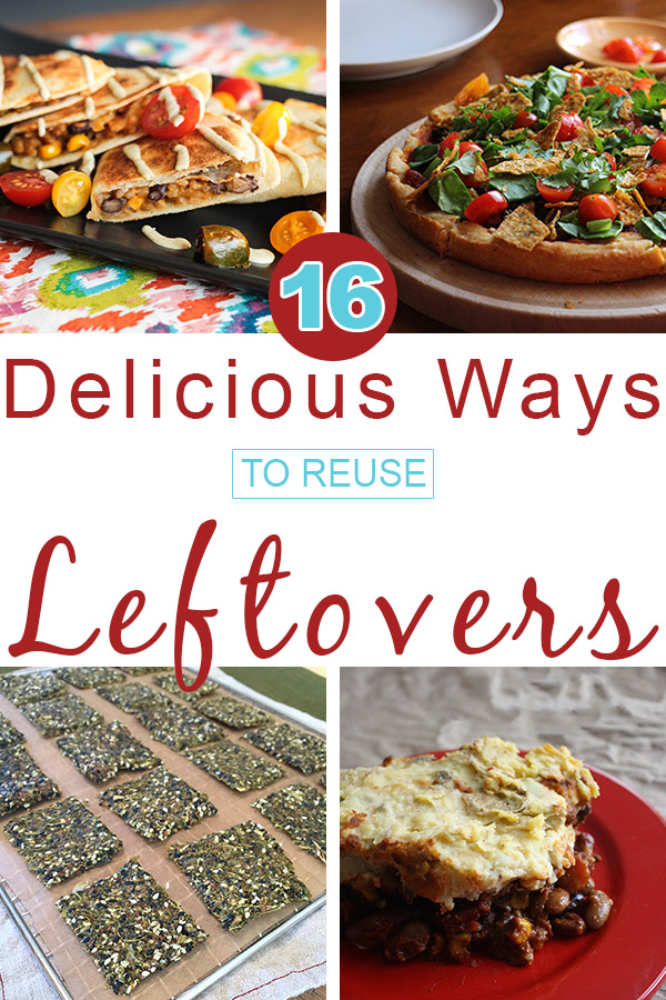 16 Delicious Ways to Cook with Leftovers