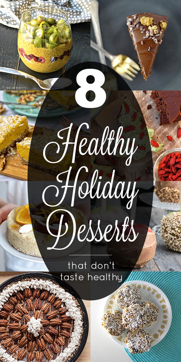 These healthy holiday desserts still taste rich and delicious without the refined sugar and refined oil.
