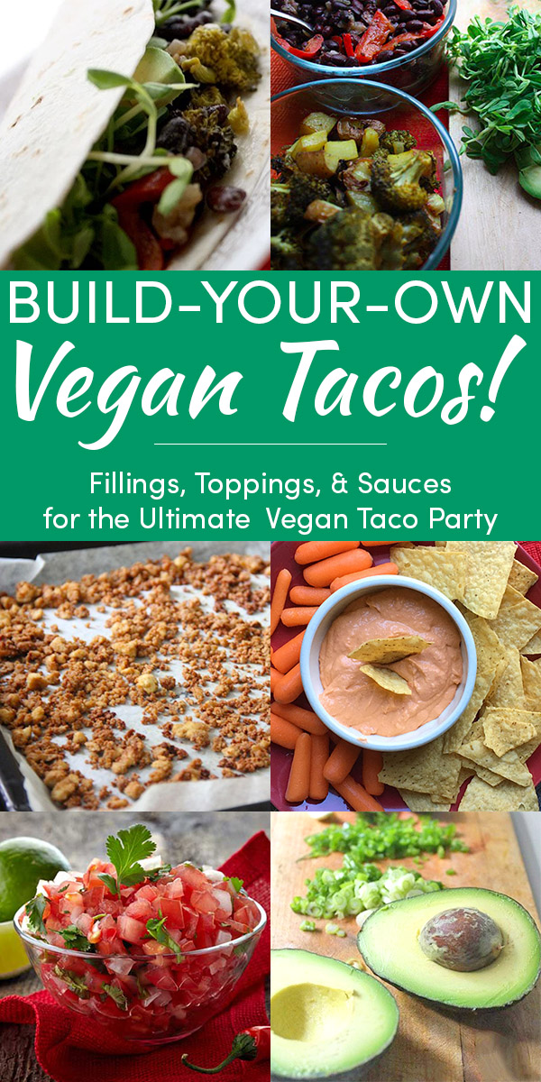 Grab your tortilla of choice, and let's make some vegan tacos, y'all.