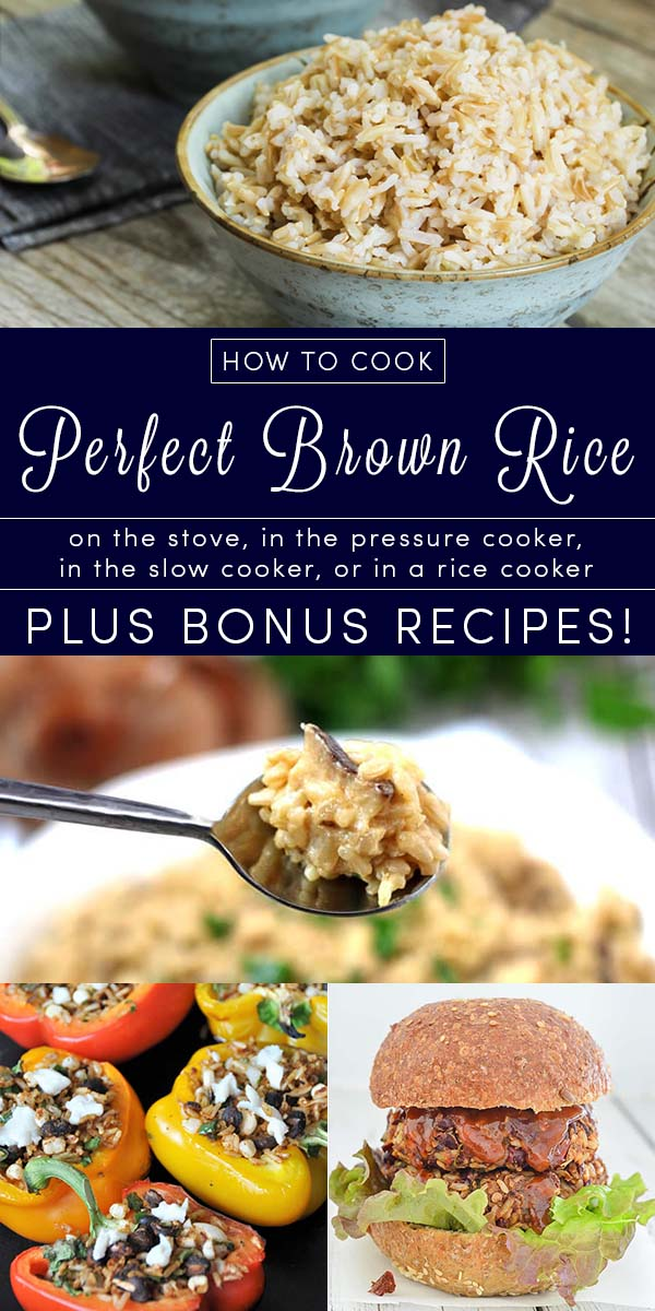 Basic instructions for how to cook brown rice on the stove, in the pressure cooker, in a rice cooker, and in the slow cooker, plus some bonus brown rice recipes!