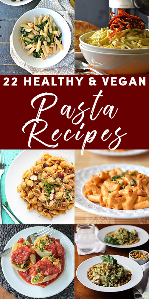 Let these healthy vegan pasta recipes win your heart!