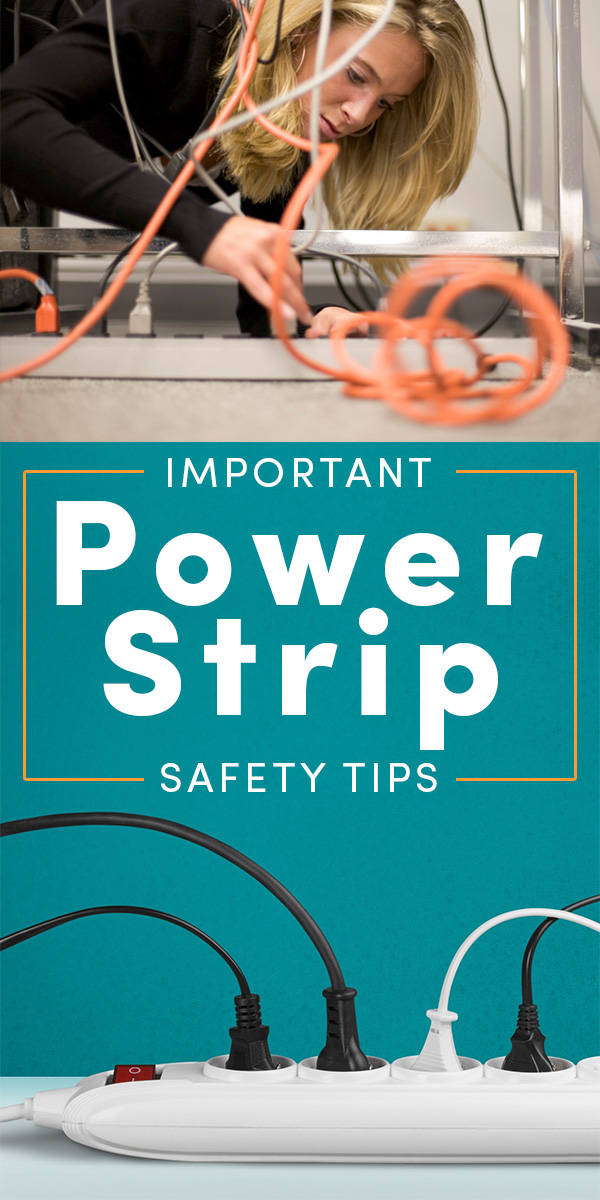 Most people know that frayed cables and strings of power strips are unsafe, but that's the tip of the iceberg when it comes to using power strips safely.