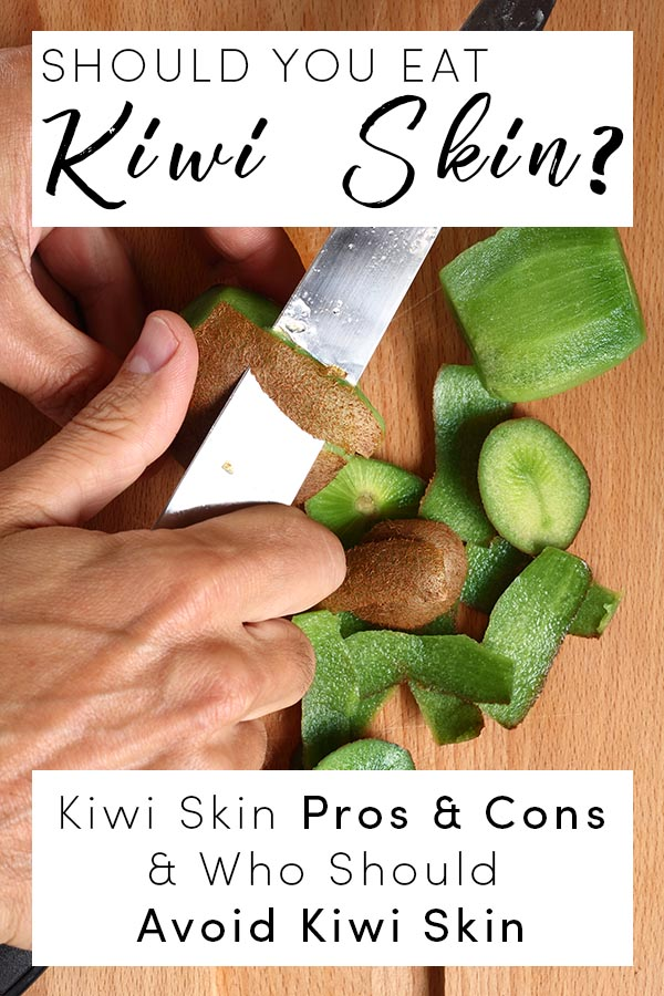 Let's look at the pros and cons of eating kiwi skin, so you can decide whether you might want to give it a try.