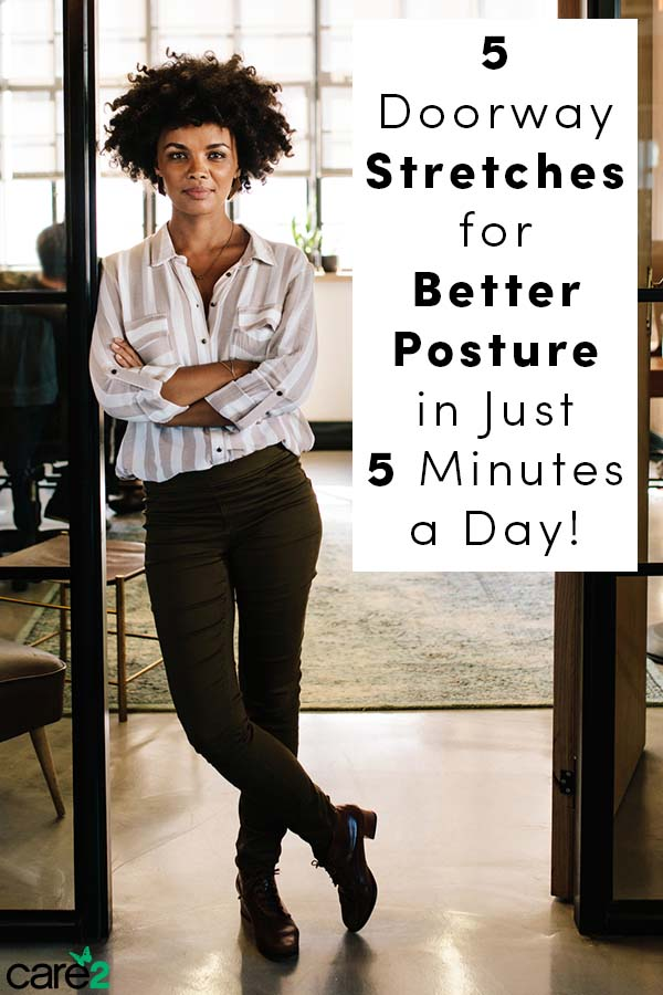 You can use the doorway at your home or office to improve your posture, ease pain, boost your mood, and improve your flexibility, all in just a few minutes a day.