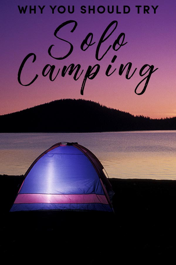 After you move past your fears of being alone and push past other people's fear of you being alone, you'll discover some really rad benefits of solo camping.