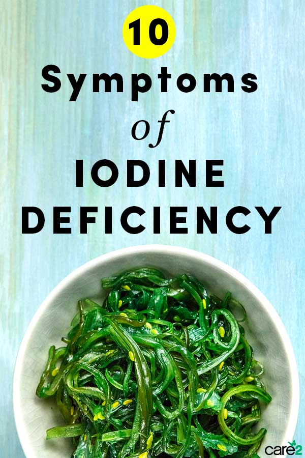 10 Iodine Deficiency Symptoms to Watch out For