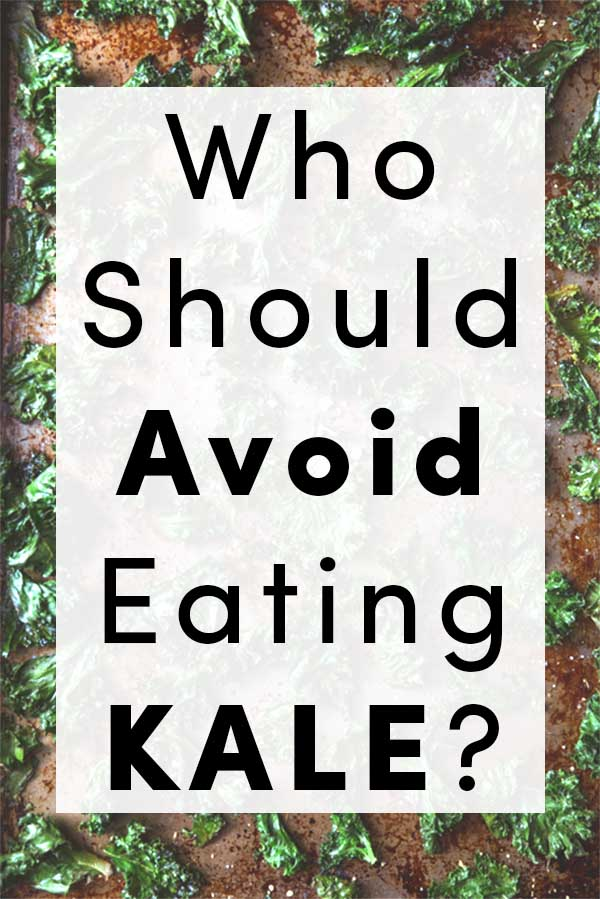 Who Shouldn't Eat Kale?