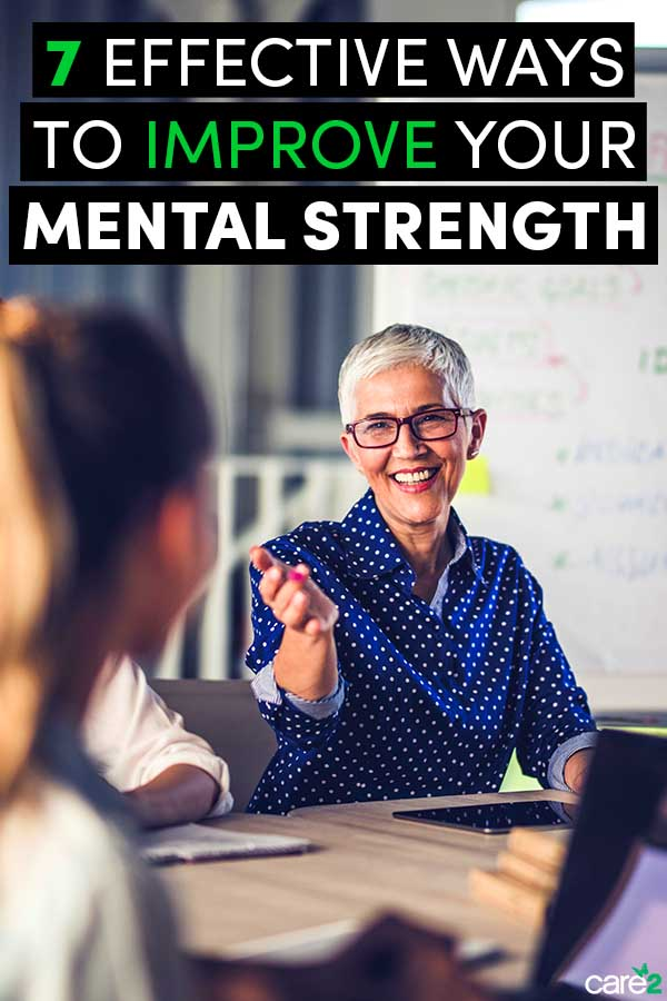 Just as  you can build physical strength with training, these strategies can help you build your mental strength.
