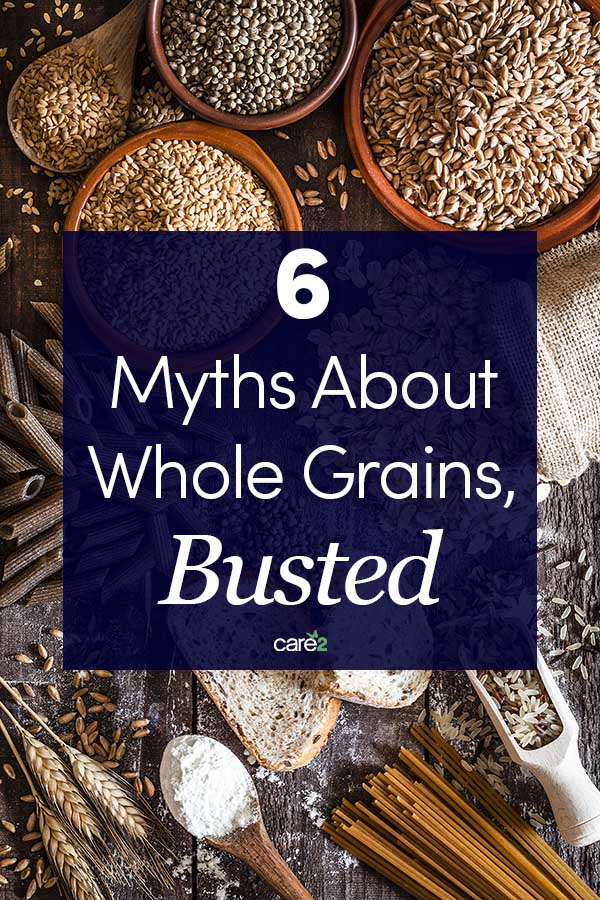 6 Myths About Whole Grains, Busted