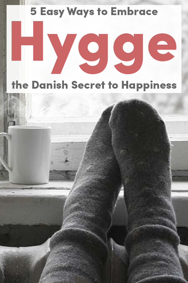 5 Easy Ways to Embrace Hygge, the Danish Secret to Happiness, This Winter