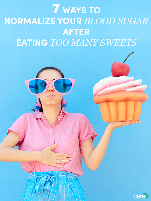 7 Ways to Normalize Your Blood Sugar Levels after Sugar Overindulgence