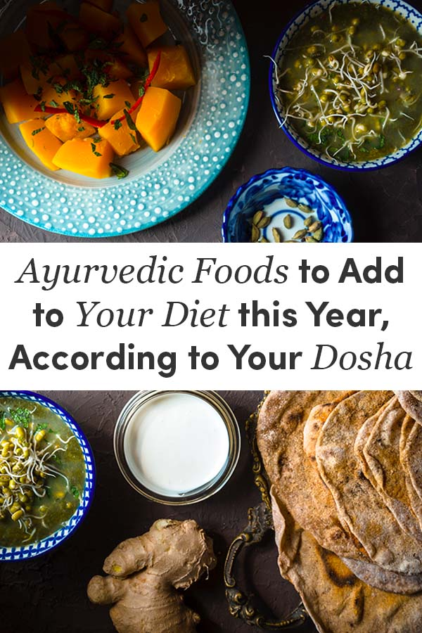 Ayurvedic Foods to Add to Your Diet this Year, According to Your Body Type
