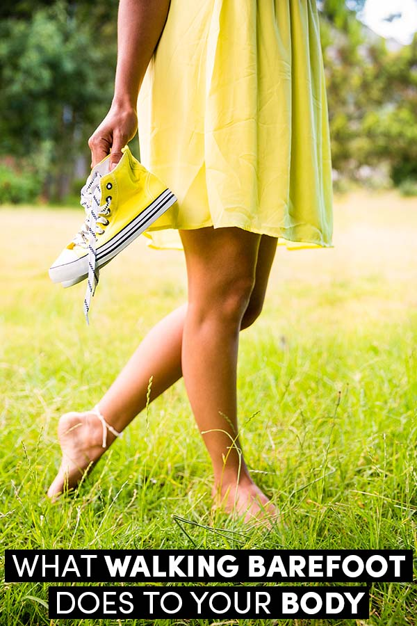What Walking Barefoot Does to Your Body