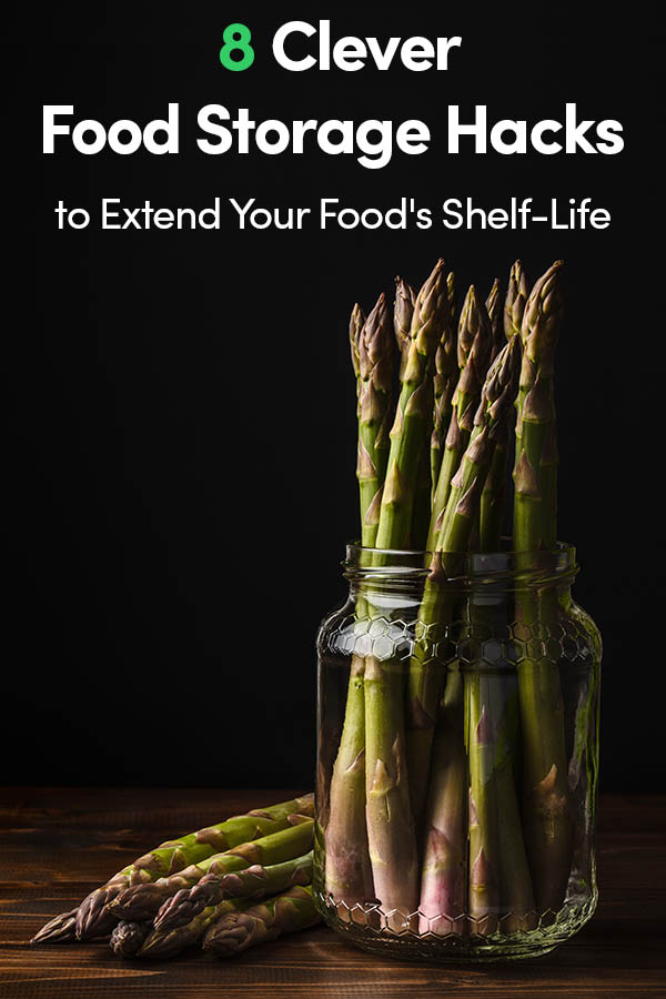 8 Clever Food Storage Hacks to Extend Your Food's Shelf-Life