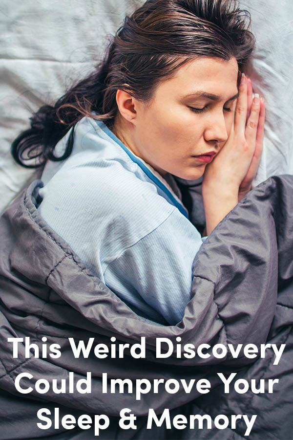 This Weird Discovery Could Improve Your Sleep and Memory