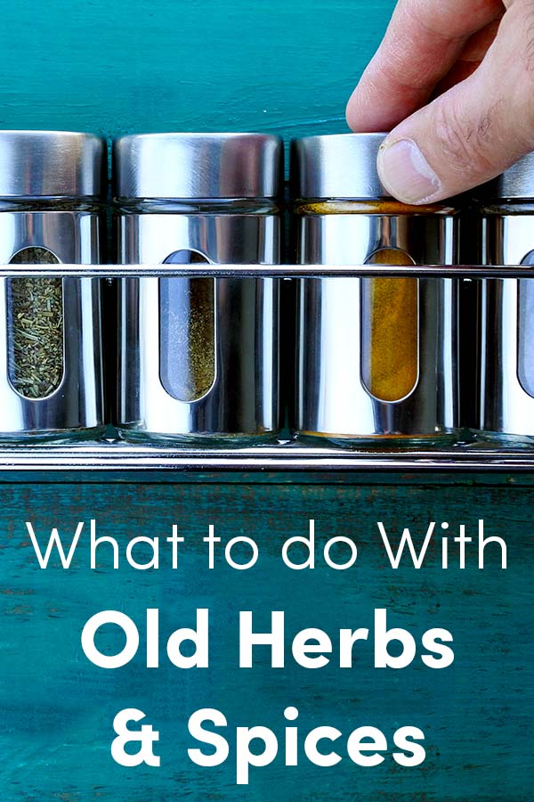 What to Do with Old Herbs and Spices