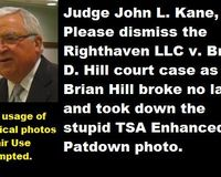 Petition Judge Kane to dismiss lawsuit against Brian Hill