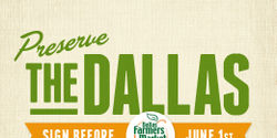 Preserve the Dallas Farmers Market!