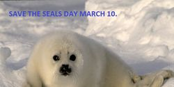Save the Seals Day March 10