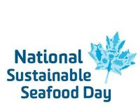 Help make National Sustainable Seafood Day official in Canada