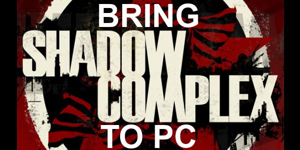 Bring Shadow Complex to PC