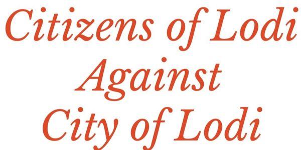 d2e60023454 petition: Citizens of Lodi against City of Lodi Utility Company ...