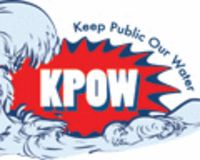 Keep Public Our Waters -KPOW!! Milwaukee, WI