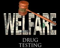 Require drug testing for welfare recipients