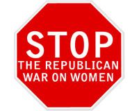 Stop the Republican War on Women!