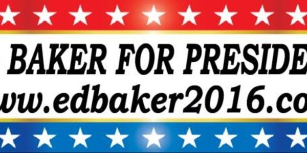 Include Non-Party 2016 Presidential Candidate Ed Baker in Media Coverage of Election