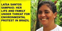 Help Protect a Woman who is at Risk for Defending the Rainforest