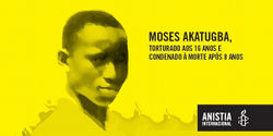 Demand Justice for Moses Akatugba