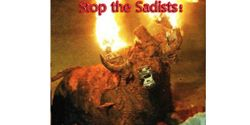 Stop Burning Live Bulls - End Sadistic Festivals