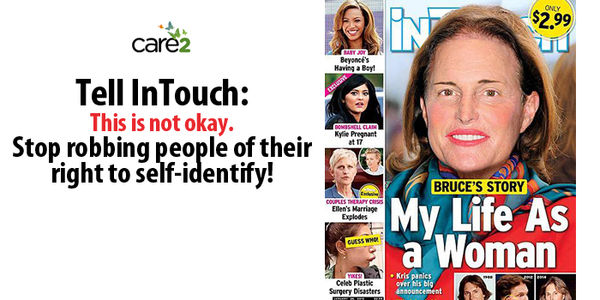 Tell InTouch Weekly: Apologize for Insensitivity to Trans* Individuals!