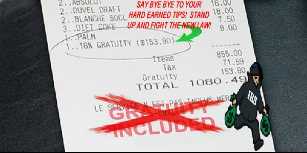 Servers Against the New Gratuity Law - 2014 IRS Law to stop automatic tipping